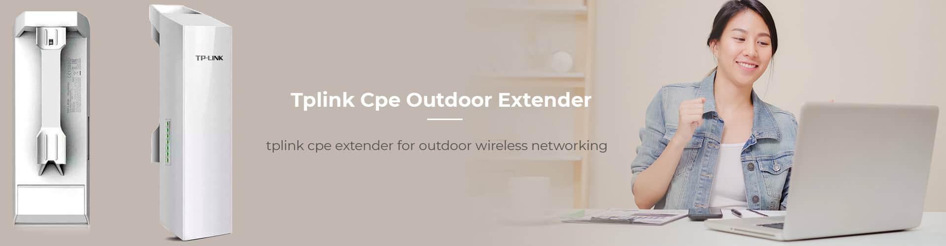 Tplink CPE Outdoor Extender